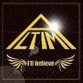 I'll believe [CD+DVD]<初回生産限定盤>