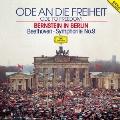 自由への讃歌/バーンスタイン・イン・ベルリン ベートーヴェン:交響曲第9番≪合唱≫<初回プレス限定盤>