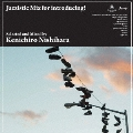 Jazzistic Mix for introducing! Selected and Mixed by Kenichiro Nishihara<完全限定プレス盤>