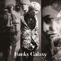 Funky Galaxy<初回限定盤B>