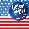 Gossip Party! SPIN OUT! -I LOVE□MOVIE & DRAMA MIXXX- mixed by SUI