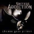 Choose Your Prison