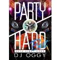 PARTY HARD BEST 2016 FIRST HALF