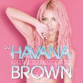 DJ HAVANA BROWN CLUB MIX -SUPER HYPER HITS-