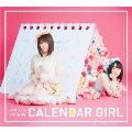 CALENDAR GIRL [CD+DVD]<初回限定盤A>