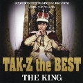 "TAK-Z the BEST ""THE KING""<初回限定盤>"
