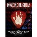 ジェリー・ガルシア・トリビュート・ライヴ~Move Me Brightly<完全生産限定版>