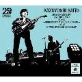 KAZUYOSHI SAITO 25th Anniversary Live 1993-2018 25<26 ~これからもヨロチクビーチク~ Live at 日本武道館 2018.09.07<通常版>