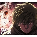 Dark Crow [CD+DVD]<期間生産限定盤>