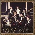 #BFF [CD+DVD]<初回限定盤>