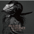 REQUIEM AND SILENCE<通常盤>