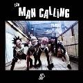 the MAN CALLiNG