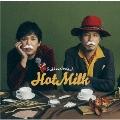 Hot Milk<通常盤>