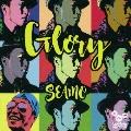 Glory [CD+DVD]<初回限定盤>