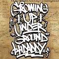 GROWING UP UNDERGROUND<完全生産限定盤>
