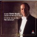 ヘンデル:水上の音楽. 合奏協奏曲op.6-4&5