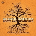 Roots and Branches (The Songs of Little Walter)