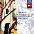 Schoenberg: Gurrelieder, Chamber Symphony No.1, Etc