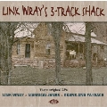 Link Wray's 3 - Track Shack