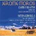 Jerome Moross: Symphony No.1