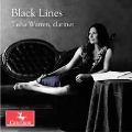ブラック・ラインズ ~ クラリネットと弦楽のための室内楽作品集