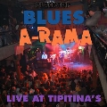 Blacktop Blues A-Rama: Live At Tipitina's