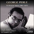 George Perle: Orchestral Music (1965-1987)