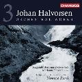 ハルヴォルセン: 管弦楽作品集Vol.3