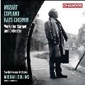 モーツァルト&コープランド: クラリネット協奏曲、カッツ=チェルニン: オーナメント・エアー