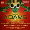 John Adams: Harmonielehre, Doctor Atomic Symphony, Short Ride in a Fast Machine
