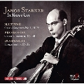 Janos Starker In Memoriam - Martinu: Cello Concerto No.1, Prokofiev: Cello Concerto Op.58, etc