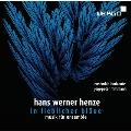H.W.Henze: In lieblicher Blaue - Musik fur Ensemble