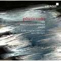 Peteris Vasks: Sala, Musica Appassionata, Credo