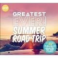 Greatest Ever: Summer Road Trip