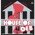 HOUSE OF DEB<生産限定盤>