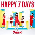 HAPPY 7 DAYS [CD+DVD]<初回生産限定盤A>