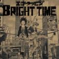 BRIGHT TIME (限定ジャケット)