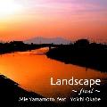 Landscape ~ final ~