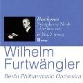 ベートーヴェン: 交響曲第4番、第7番