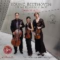 「Young Beethoven」 ベートーヴェン: 弦楽三重奏曲 Op.9-3