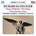Richard Danielpour: Songs of Solitude, War Songs