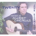 Twenty: The Best Of Sweet Chorus