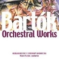 Bartok: Orchestral Works / Fischer, Hungarian State SO