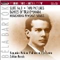 バルトーク: 組曲第1番、2つの映像Op.10、トランシルヴァニア舞曲、ハンガリー農民の歌