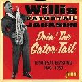 Doin' the Gator Tail/Tenor Sax Blasting 1949-1959