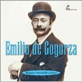 Emilio de Gogorza - Selected Recordings
