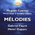 Faure, Duparc: Melodies / Cuenod, Isepp, Parsons