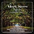 The Mark Snow Collection Vol.3: Southern Gothic