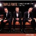トリプル・フォルテ/Piano Trios - Ravel, Shostakovich, Ives [ACD22633]