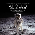 Apollo: Missions To The Moon (National Geographic Documentary FilmsRecords)